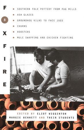 Foxfire 8 by Foxfire Fund, Inc.