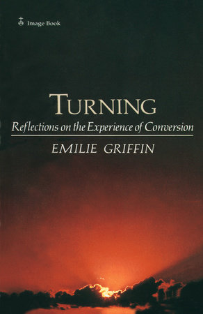 Turning by Emilie Griffin