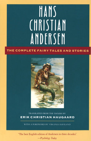 The Complete Fairy Tales and Stories by Hans Christian Andersen |  PenguinRandomHouse com: Books