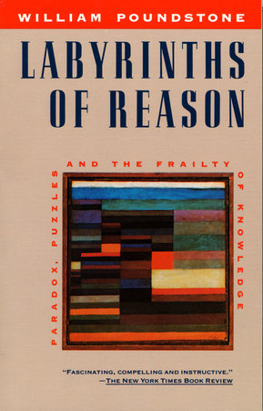 Labyrinths of Reason by
