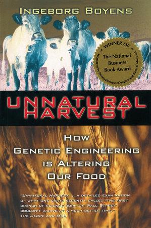 Unnatural Harvest by Ingeborg Boyens