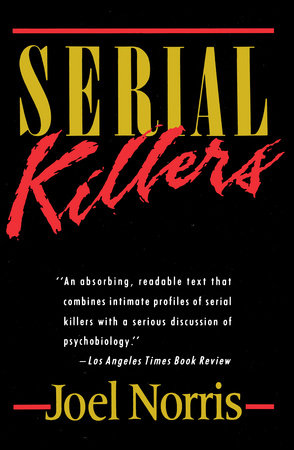 Serial Killers by Joel Norris