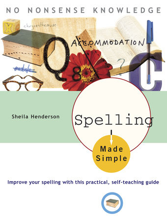 Spelling Made Simple by Sheila Henderson