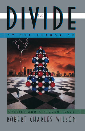 The Divide by Robert C. Wilson