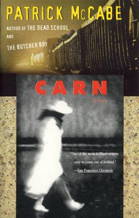 Carn by Patrick McCabe