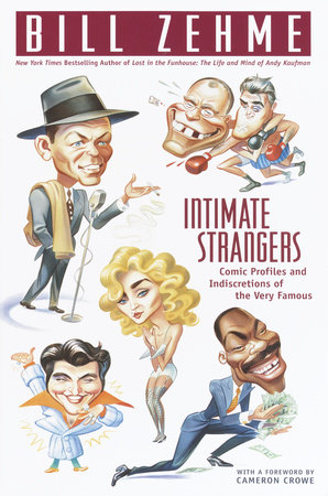 Intimate Strangers by Bill Zehme