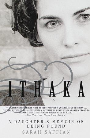 Ithaka by Sarah Saffian