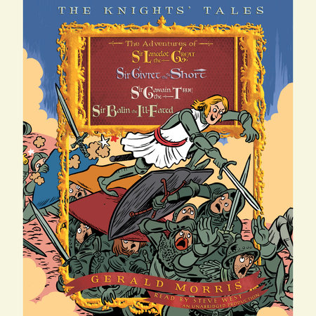 The Knights' Tales Collection by Gerald Morris