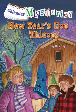 Calendar Mysteries #13: New Year's Eve Thieves by Ron Roy