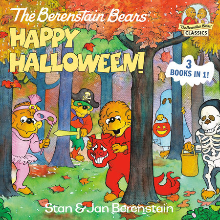 The Berenstain Bears Happy Halloween! by Stan Berenstain and Jan Berenstain