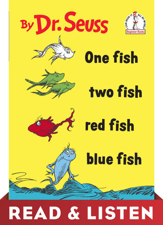 One Fish Two Fish Red Fish Blue Fish: Read & Listen Edition by Dr. Seuss
