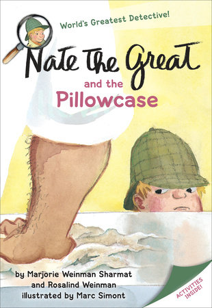 Nate the Great and the Pillowcase by Marjorie Weinman Sharmat and Rosalind Weinman