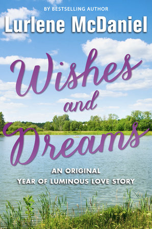 Wishes and Dreams by Lurlene McDaniel