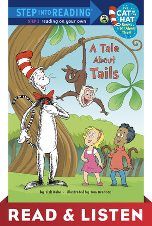 A Tale About Tails (Dr. Seuss/Cat in the Hat) Read & Listen Edition by Tish Rabe