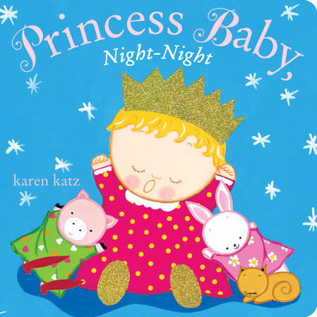 Princess Baby, Night-Night by Karen Katz