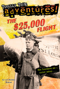 The $25,000 Flight (Totally True Adventures)