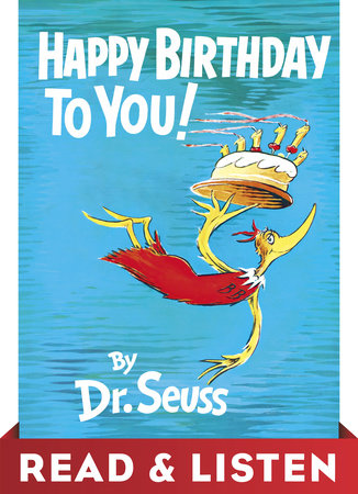 Happy Birthday to You! Read & Listen Edition by Dr. Seuss