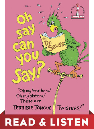 Oh, Say Can You Say? Read & Listen Edition by Dr. Seuss