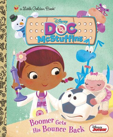 Boomer Gets His Bounce Back (Disney Junior: Doc McStuffins) by Andrea Posner-Sanchez