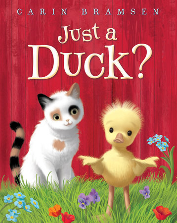 Just a Duck? by Carin Bramsen