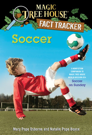 Soccer by Mary Pope Osborne and Natalie Pope Boyce