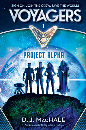 Voyagers: Project Alpha (Book1) by D. J. MacHale