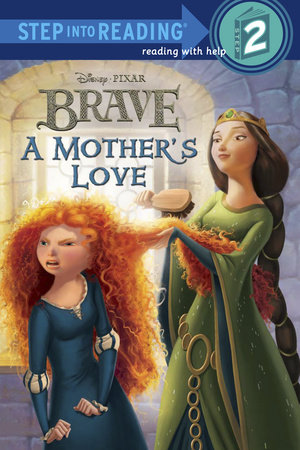 A Mother's Love (Disney/Pixar Brave) by Melissa Lagonegro