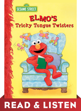 Elmo's Tricky Tongue Twisters (Sesame Street): Read & Listen Edition by Sarah Albee