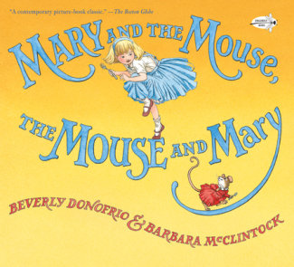 Mary and the Mouse, The Mouse and Mary