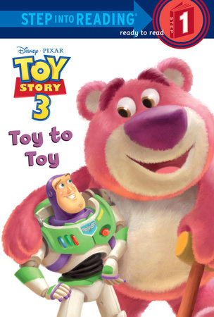Toy to Toy (Disney/Pixar Toy Story 3) by Tennant Redbank