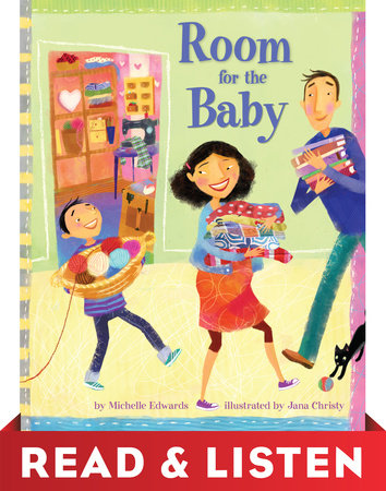Room for the Baby: Read & Listen Edition by Michelle Edwards