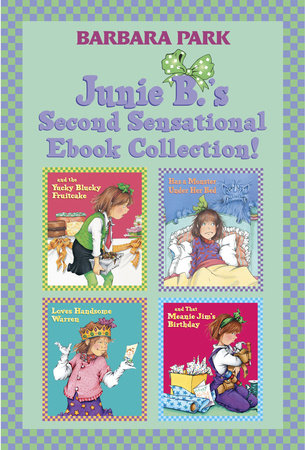 Junie B.'s Second Sensational Ebook Collection! by Barbara Park