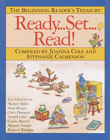 Ready, Set, Read! by Joanna Cole and Stephanie Calmenson