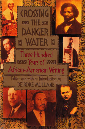 Crossing the Danger Water by Deirdre Mullane