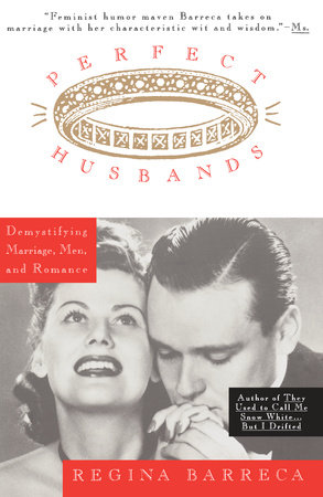 Perfect Husbands (& Other Fairy Tales) by Regina Barreca