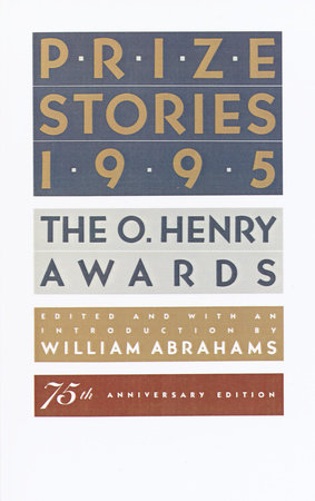 Prize Stories 1995 by William Abrahams