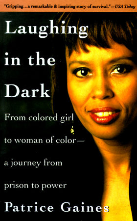 Laughing in the Dark by Patrice Gaines