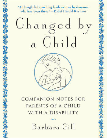 Changed by a Child by Barbara Gill