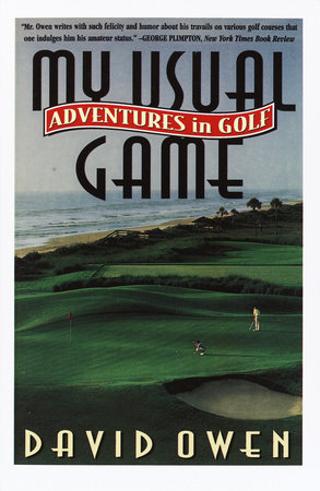 My Usual Game by David Owen