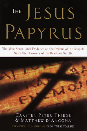 The Jesus Papyrus by Matthew D'Ancona