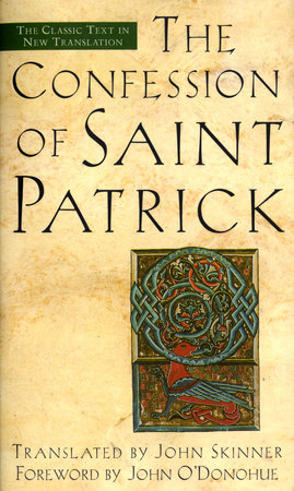 The Confession of Saint Patrick by John Skinner
