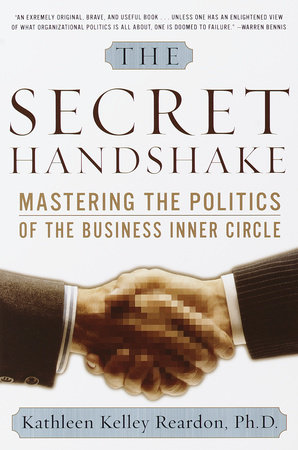 The Secret Handshake by Kathleen Kelly Reardon Ph.D.