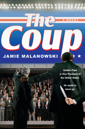 The Coup by Jamie Malanowski