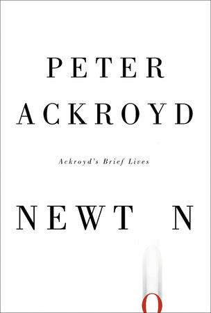 Newton by Peter Ackroyd