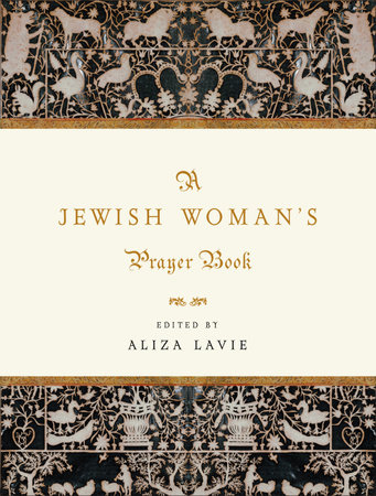 A Jewish Woman's Prayer Book by Aliza Lavie