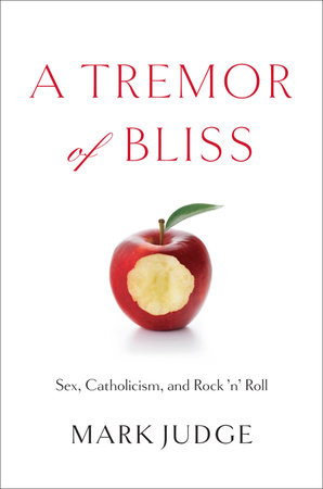 A Tremor of Bliss by Mark Judge
