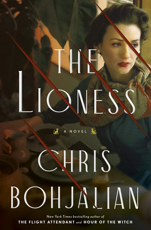 The Lioness by Chris Bohjalian