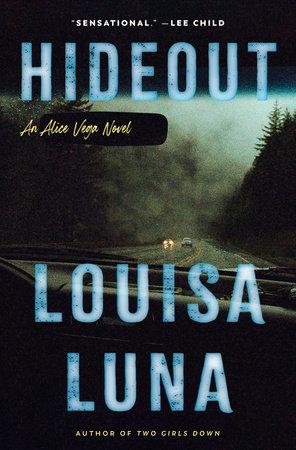 Hideout by Louisa Luna