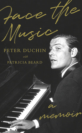 Face the Music by Peter Duchin and Patricia Beard