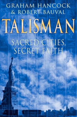 Talisman by Graham Hancock and Robert Bauval